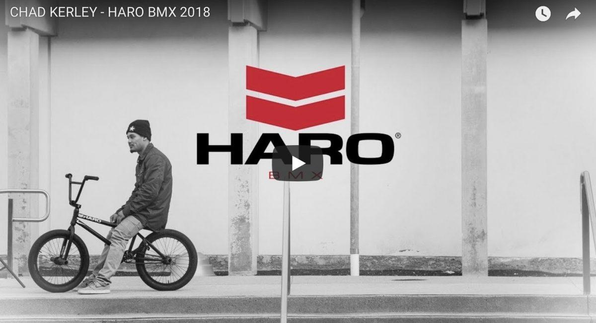 CHAD KERLEY : HARO BMX 2018 bmx news schweiz